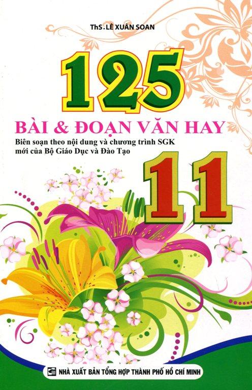 Bìa sách 125 Bài Và Đoạn Văn Hay Lớp 11