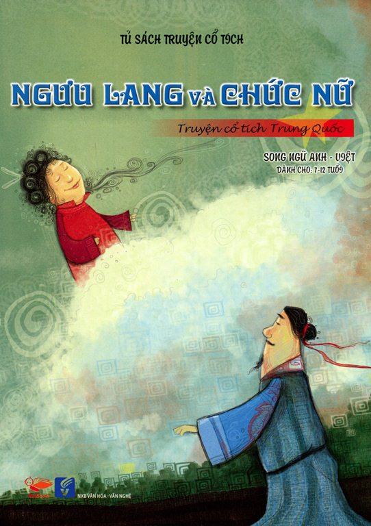 Bìa sách Tủ Sách Truyện Cổ Tích - Ngưu Lang Và Chức Nữ (Song Ngữ Anh - Việt)