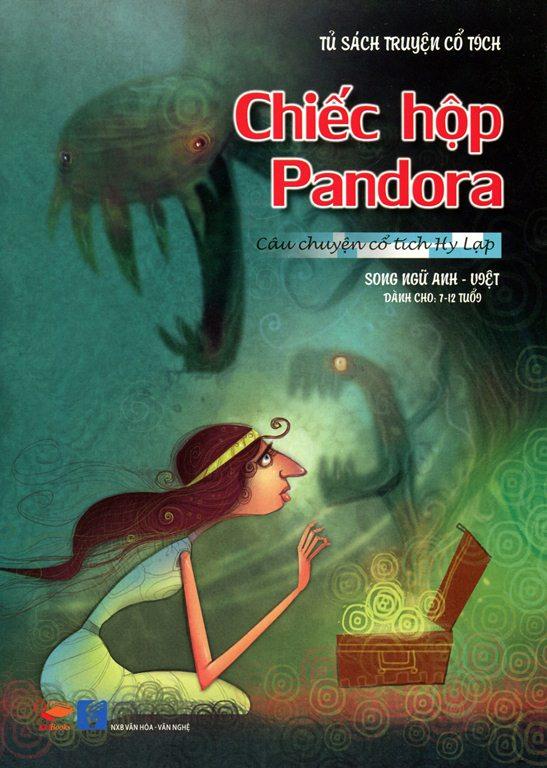 Bìa sách Tủ Sách Truyện Cổ Tích - Chiếc Hộp Pandora (Song Ngữ Anh - Việt)