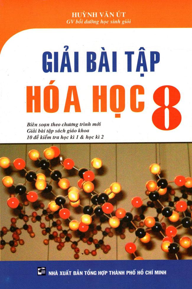 Bìa sách Giải Bài Tập Hóa Học Lớp 8 (2014)