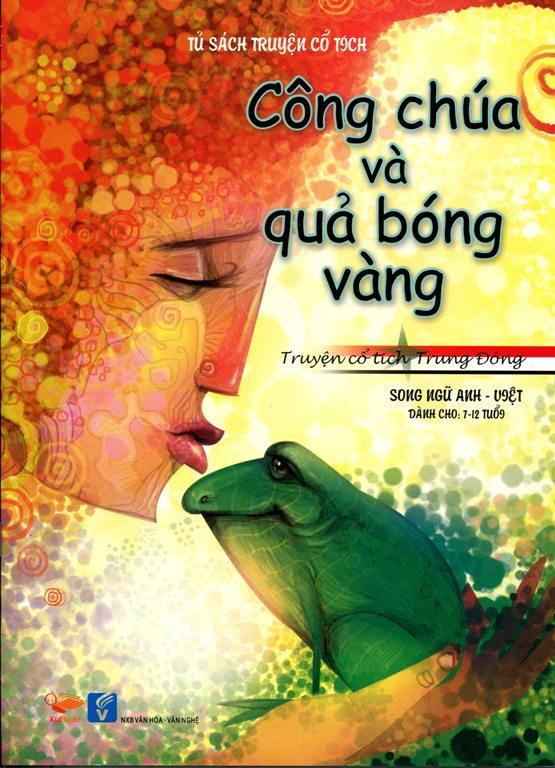 Bìa sách Tủ Sách Truyện Cổ Tích - Công Chúa Và Quả Bóng Vàng (Song Ngữ Anh - Việt)
