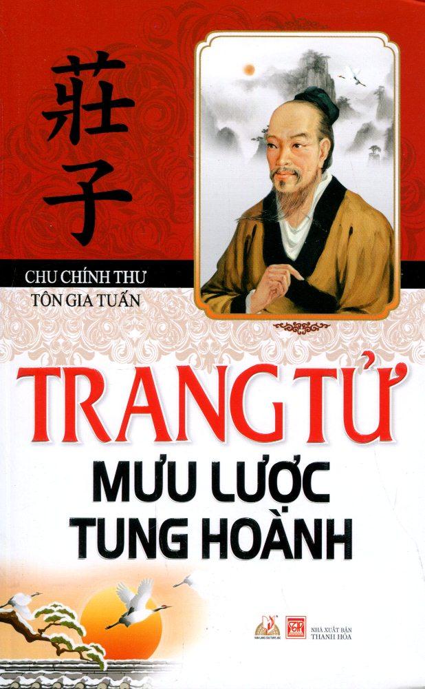 Bìa sách Trang Tử Mưu Lược Tung Hoành (Tái Bản 2016)