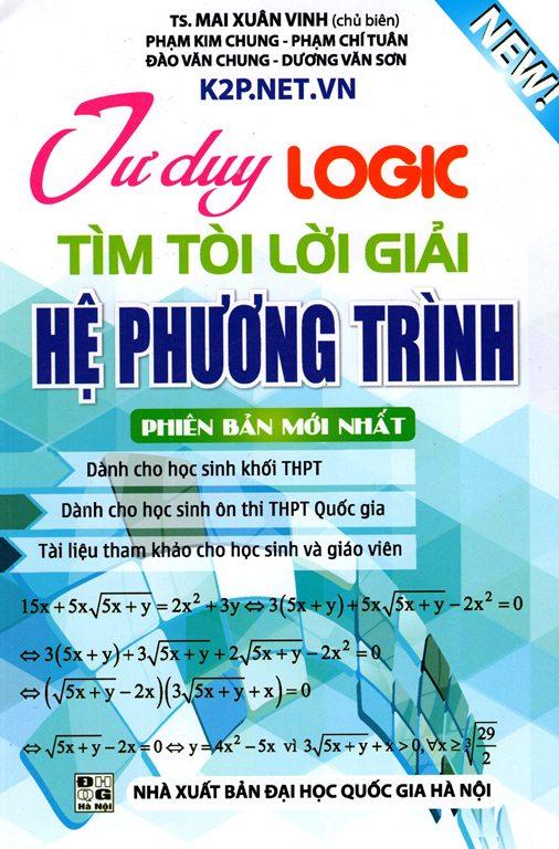 Bìa sách Tư Duy Logic Tìm Tòi Lời Giải Hệ Phương Trình