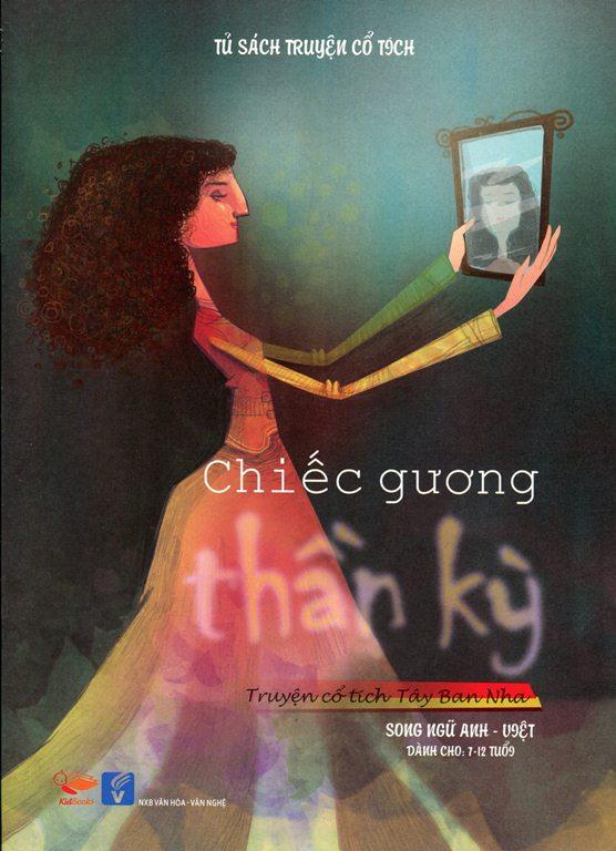 Bìa sách Tủ Sách Truyện Cổ Tích - Chiếc Gương (Song Ngữ Anh - Việt)