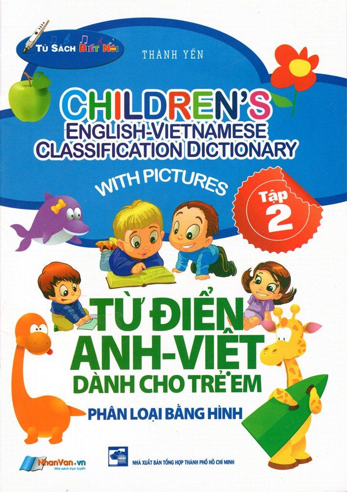 Bìa sách Từ Điển Anh - Việt Dành Cho Trẻ Em (Tập 2)