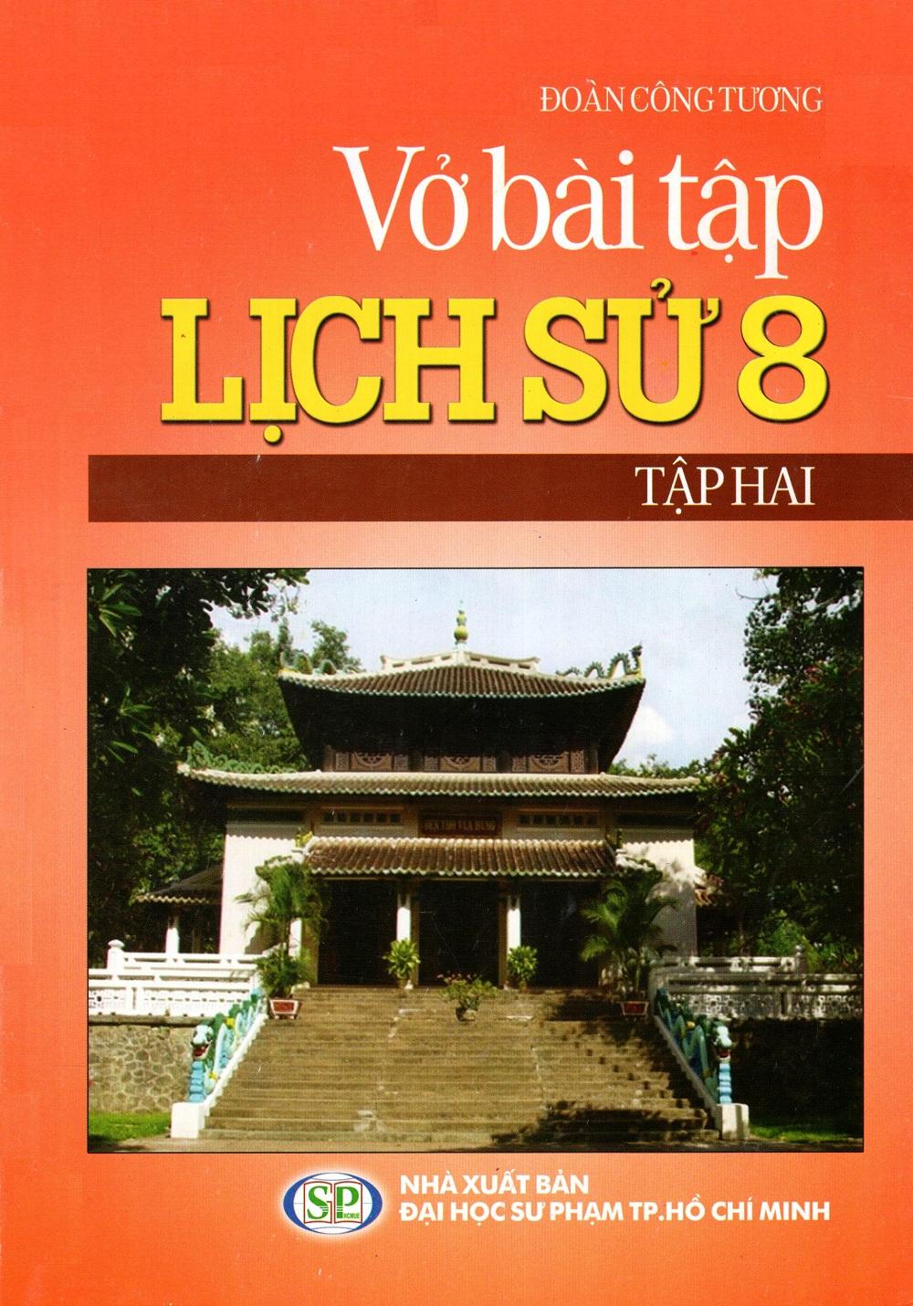 Bìa sách Vở Bài Tập Lịch Sử Lớp 8 (Tập 2)