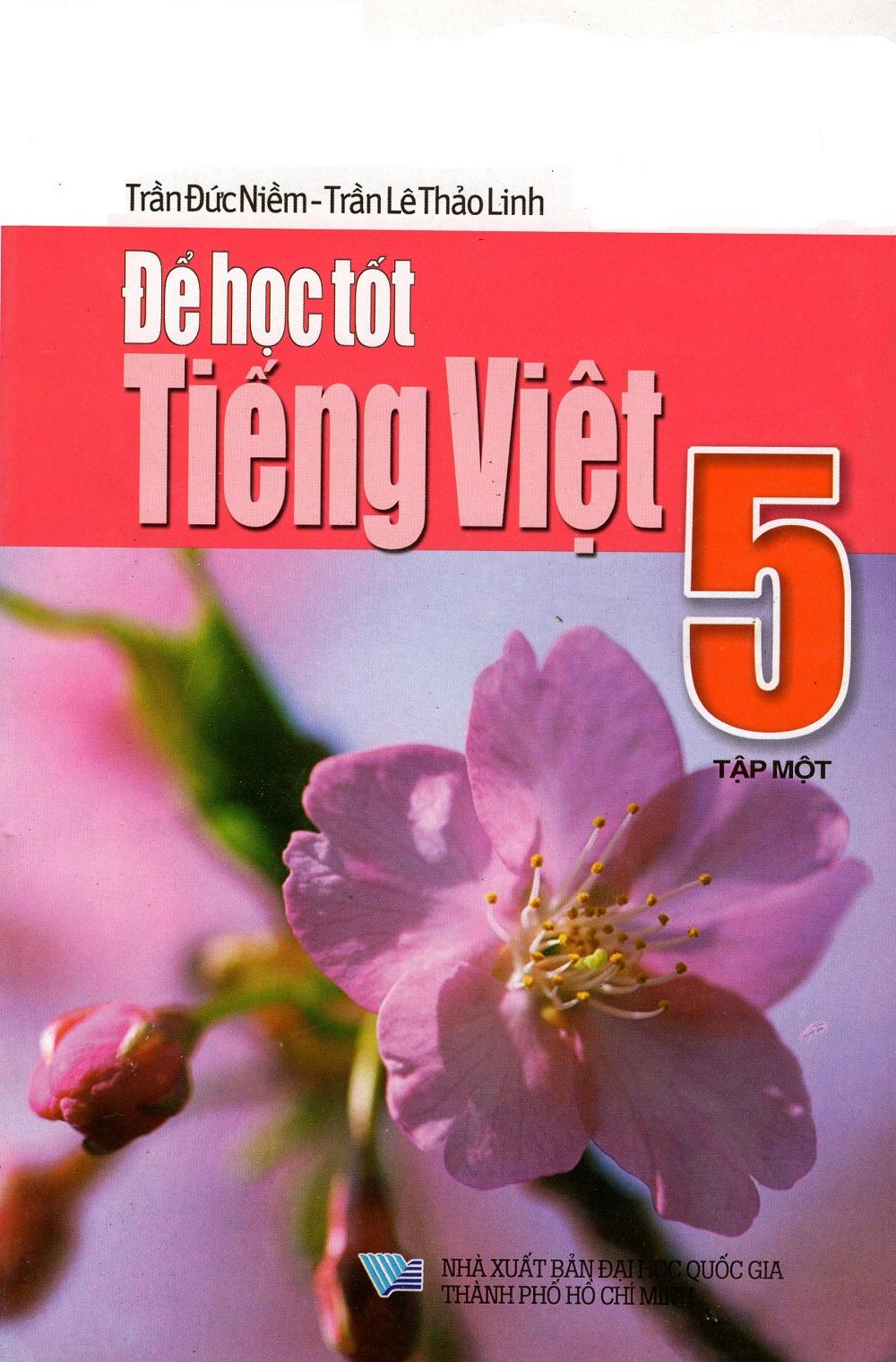 Bìa sách Để Học Tốt Tiếng Việt Lớp 5 (Tập Một)