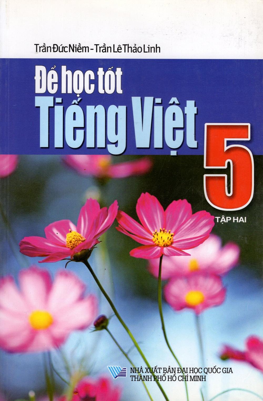 Bìa sách Để Học Tốt Tiếng Việt Lớp 5 (Tập Hai)