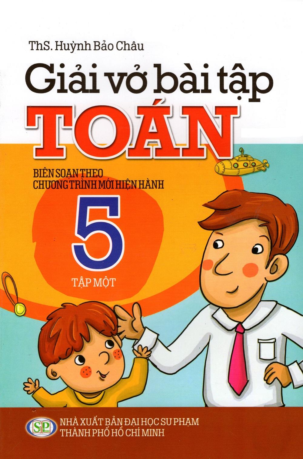Bìa sách Giải Vở Bài Tập Toán Lớp 5 (Tập Một)