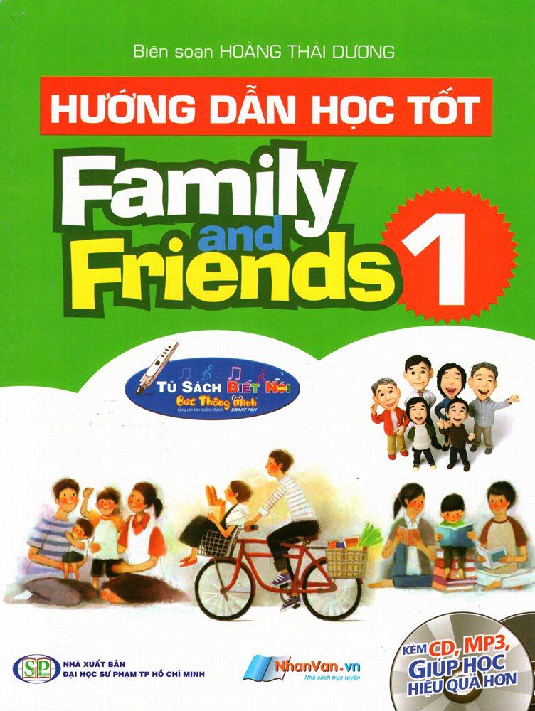 Bìa sách Hướng Dẫn Học Tốt - Family And Friends (Tập 1) (Kèm CD)