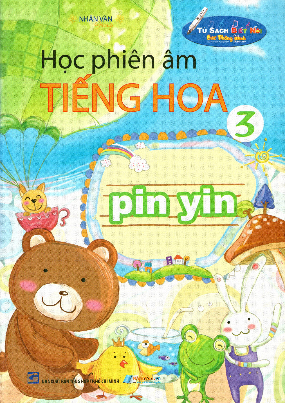 Bìa sách Học Phiên Âm Tiếng Hoa (Tập 3)