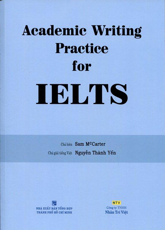 Bìa sách Academic Writing Practice For IELTS (Không CD)