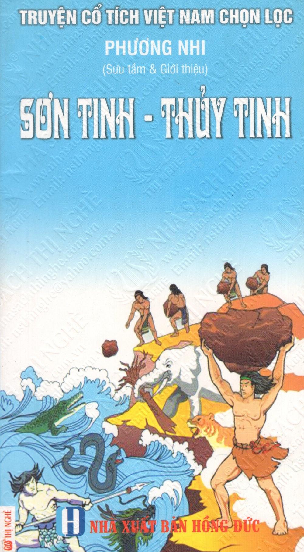 Bìa sách Truyện Cổ Tích Việt Nam Chọn Lọc: Sơn Tinh - Thủy Tinh