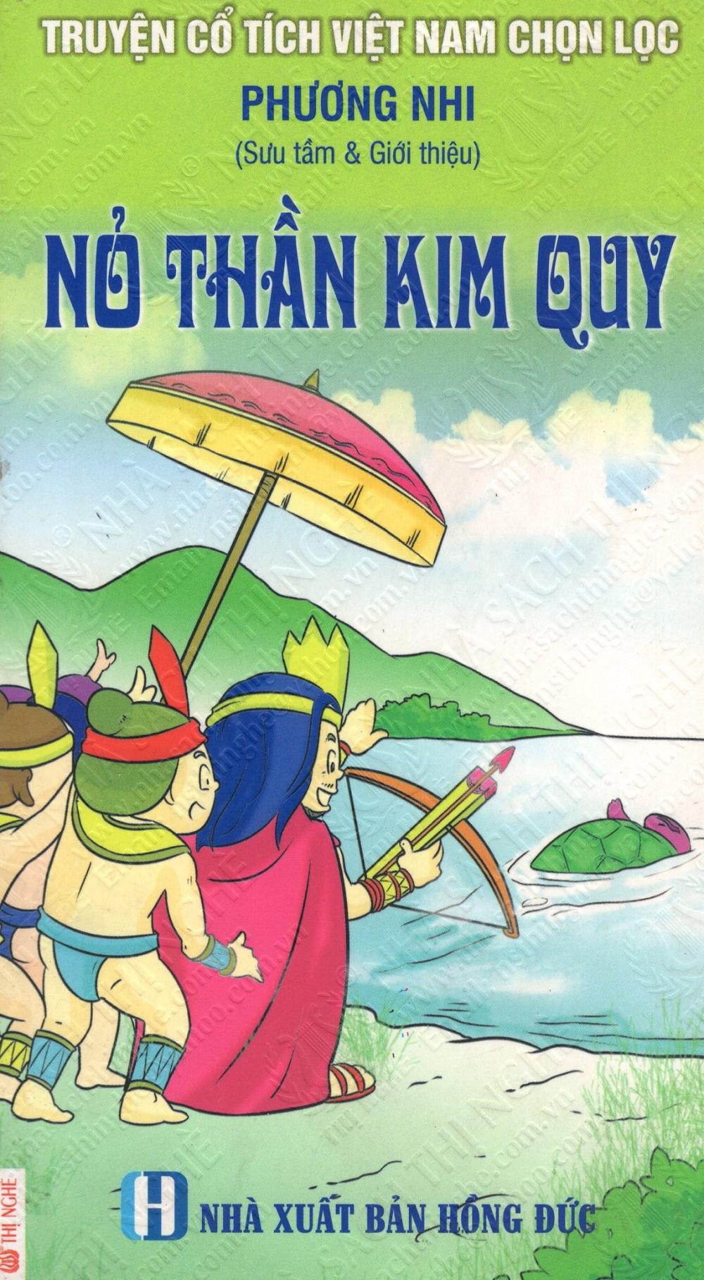 Bìa sách Truyện Cổ Tích Việt Nam Chọn Lọc: Nỏ Thần Kim Quy