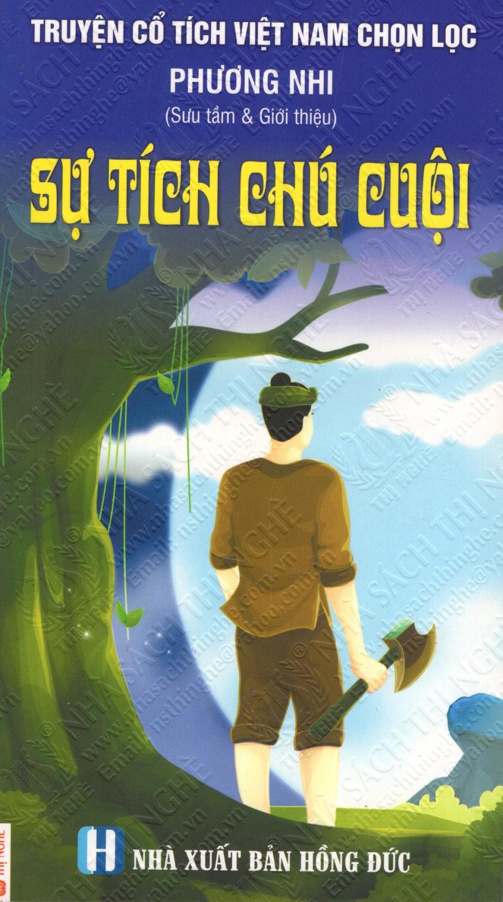 Bìa sách Truyện Cổ Tích Việt Nam Chọn Lọc: Sự Tích Chú Cuội