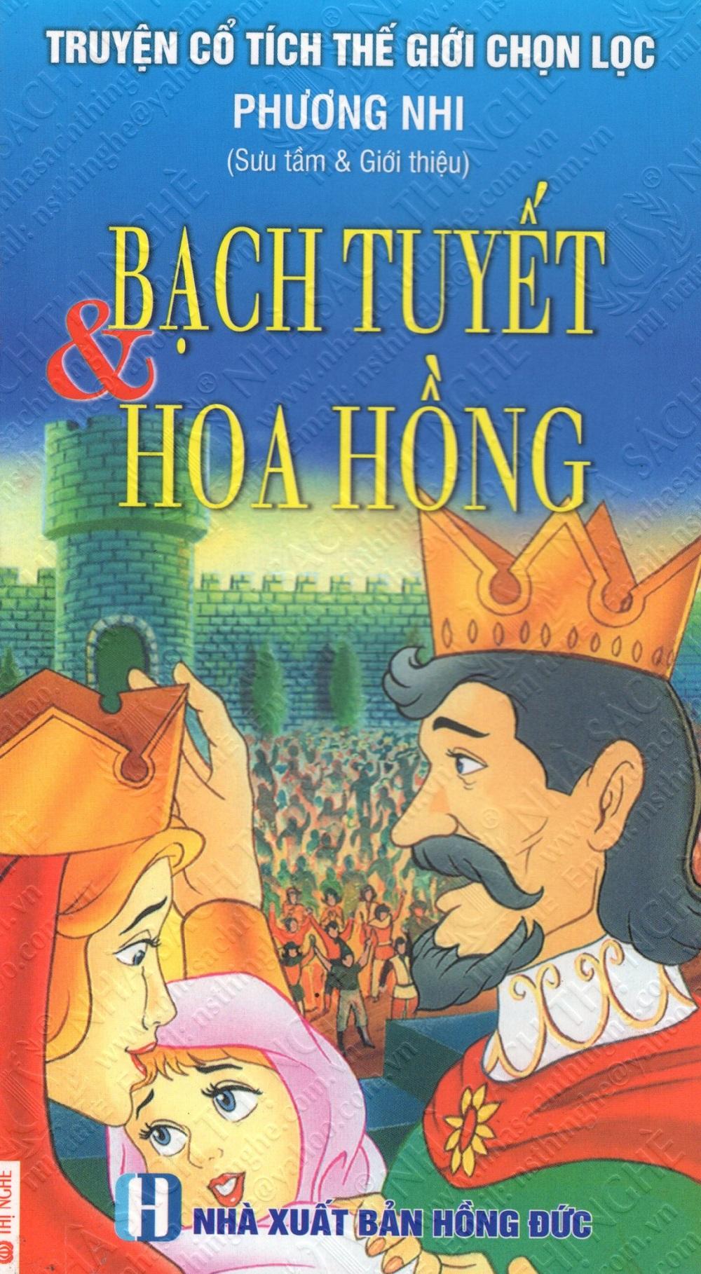 Bìa sách Truyện Cổ Tích Thế Giới Chọn Lọc: Bạch Tuyết  Hoa Hồng