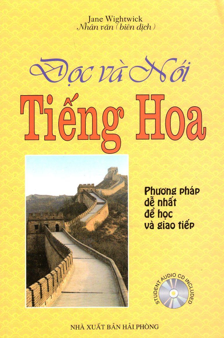 Bìa sách Đọc Và Nói Tiếng Hoa (Không Kèm CD)