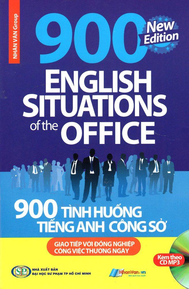Bìa sách 900 Tình Huống Tiếng Anh Công Sở (Kèm CD)