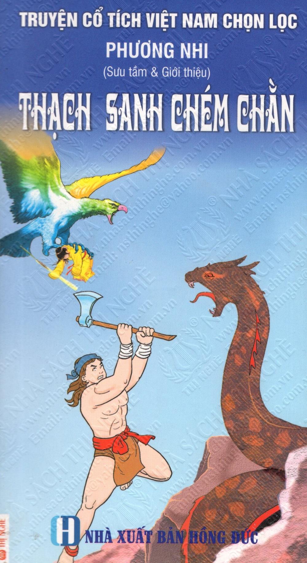 Bìa sách Truyện Cổ Tích Việt Nam Chọn Lọc: Thạch Sanh Chém Chằn