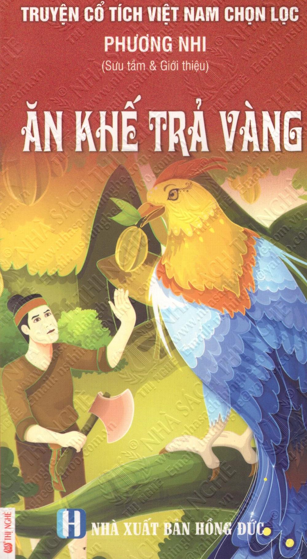 Bìa sách Truyện Cổ Tích Việt Nam Chọn Lọc: Ăn Khế Trả Vàng