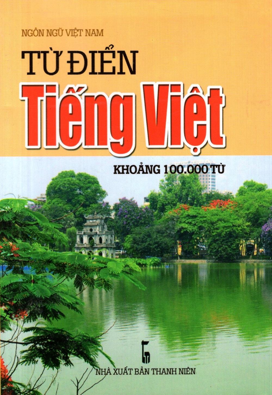 Bìa sách Từ Điển Tiếng Việt (Khoảng 100.000 Từ) (2016) - Sách Bỏ Túi