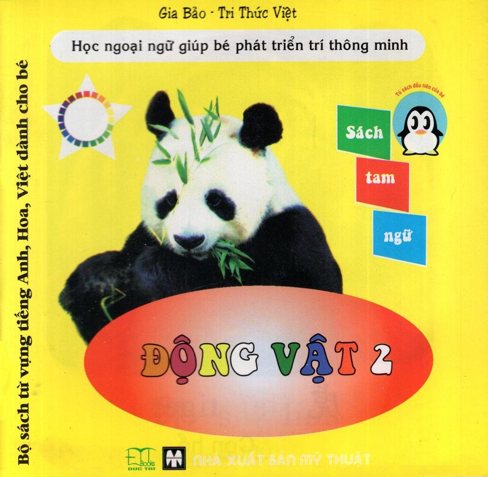 Bìa sách Bộ Sách Từ Vựng Tiếng Anh, Hoa, Việt Dành Cho Bé: Động Vật (Tập 2)