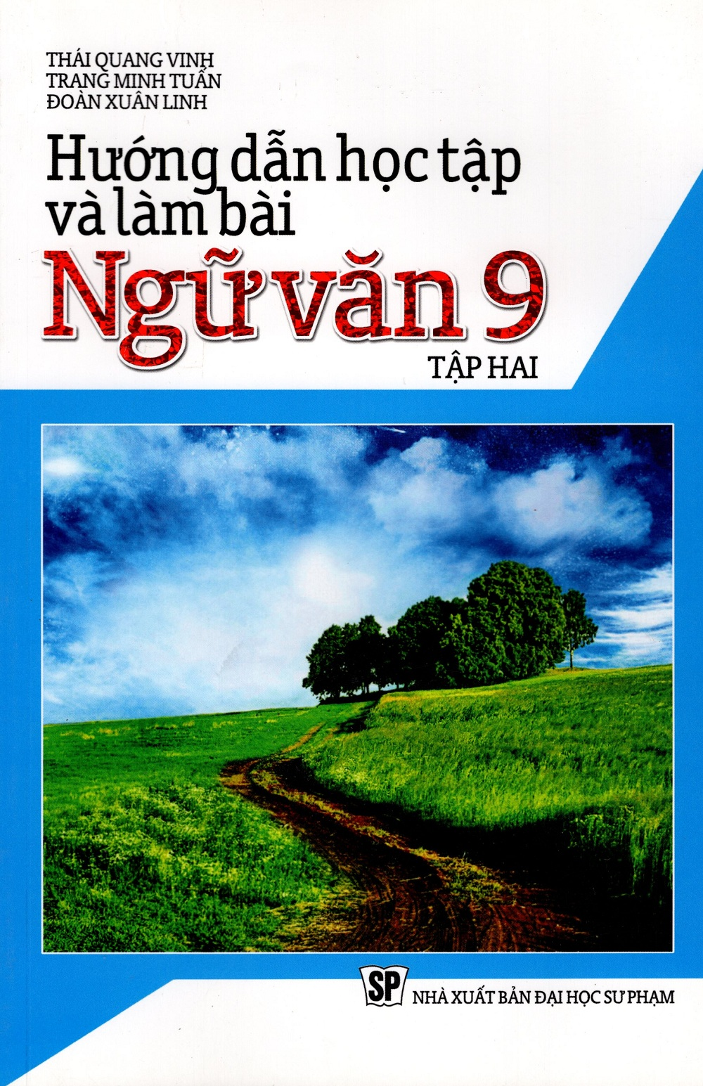 Bìa sách Hướng Dẫn Học Tập Và Làm Bài Ngữ Văn Lớp 9 (Tập Hai)