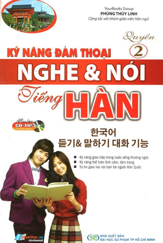 Bìa sách Kỹ Năng Đàm Thoại Nghe  Nói Tiếng Hàn (Quyển 2) (Kèm CD)