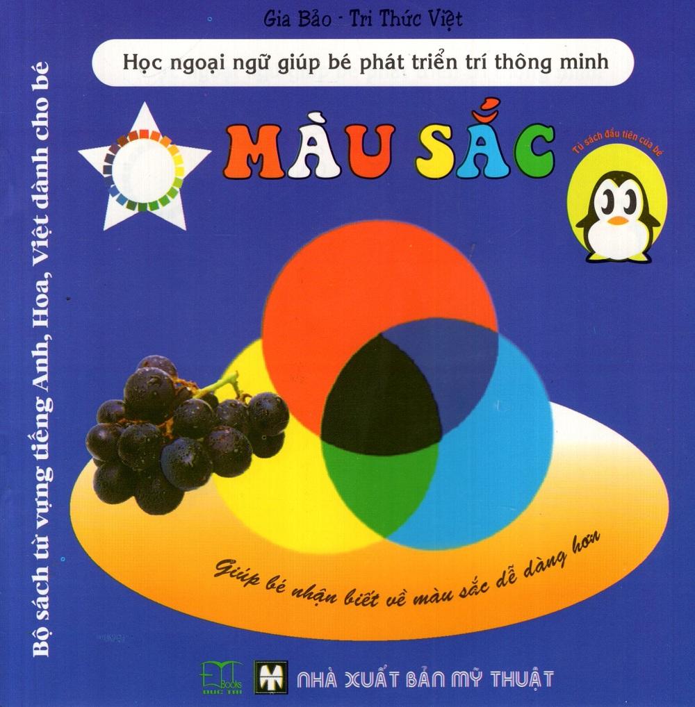 Bìa sách Bộ Sách Từ Vựng Tiếng Anh, Hoa, Việt Dành Cho Bé: Màu Sắc