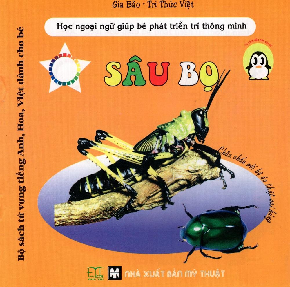 Bìa sách Bộ Sách Từ Vựng Tiếng Anh, Hoa, Việt Dành Cho Bé: Sâu Bọ