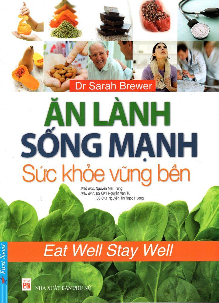 Review sách Ăn Lành Sống Mạnh – Sức Khỏe Vững Bền