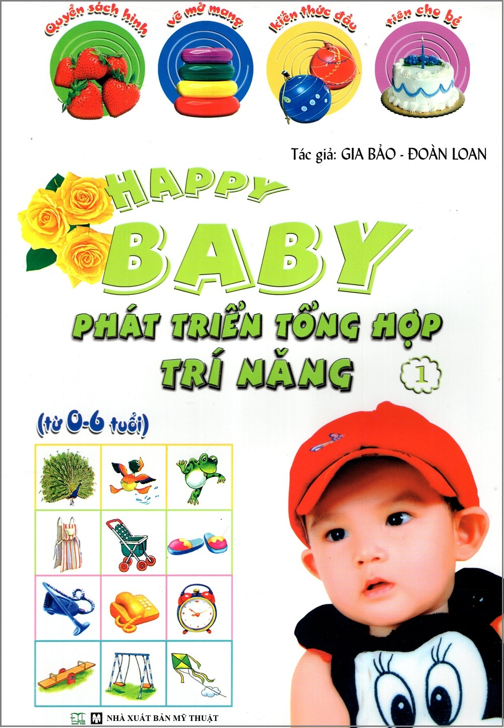 Bìa sách Happy Baby: Phát Triển Tổng Hợp Trí Năng (Tập 1)