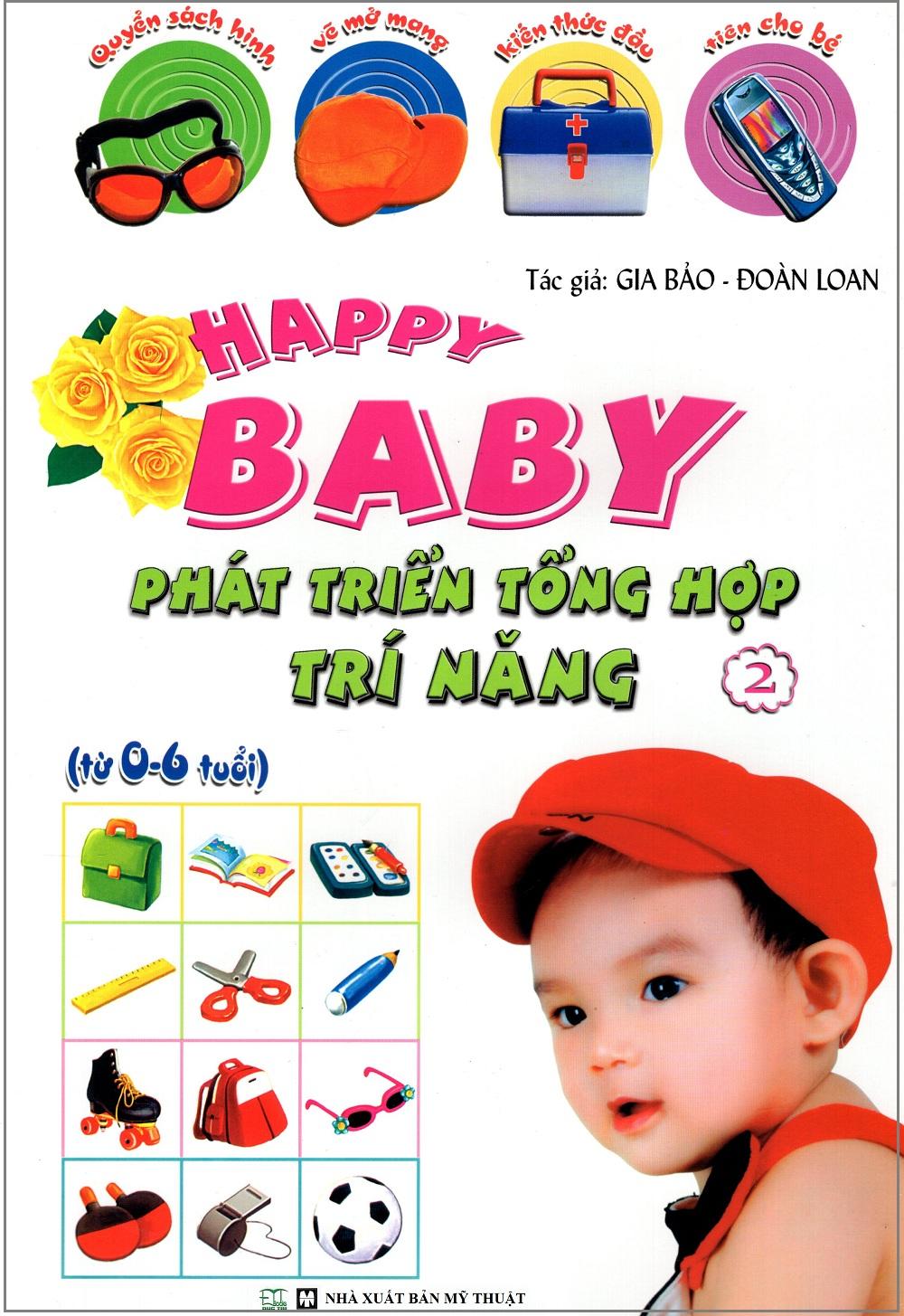 Bìa sách Happy Baby: Phát Triển Tổng Hợp Trí Năng (Tập 2)