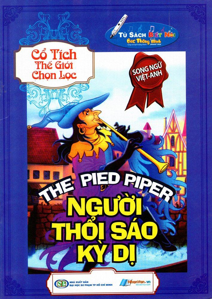 Bìa sách Cổ Tích Thế Giới Chọn Lọc - Người Thổi Sáo Kỳ Dị (Song Ngữ Anh - Việt)