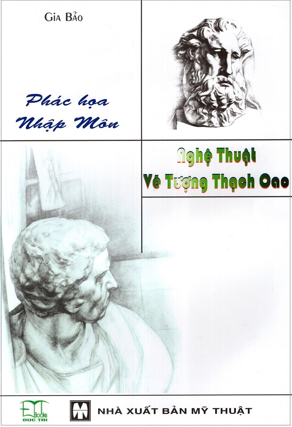 Bìa sách Phác Họa Nhập Môn: Nghệ Thuật Vẽ Tượng Thạch Cao