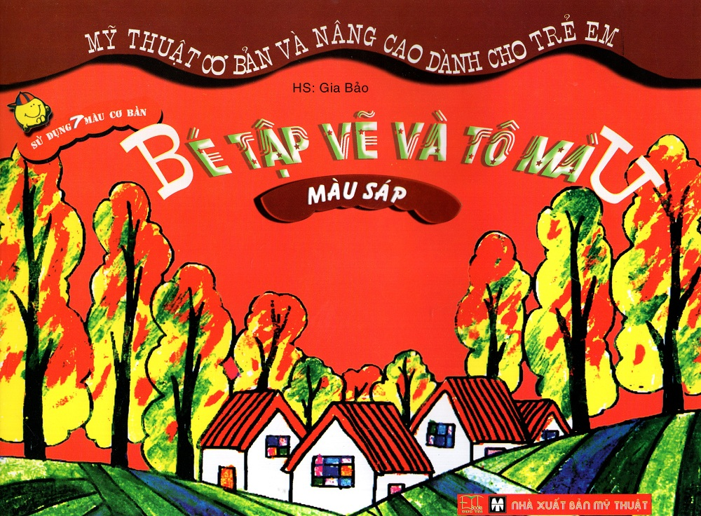 Bìa sách Bé Tập Vẽ Và Tô Màu: Màu Sáp