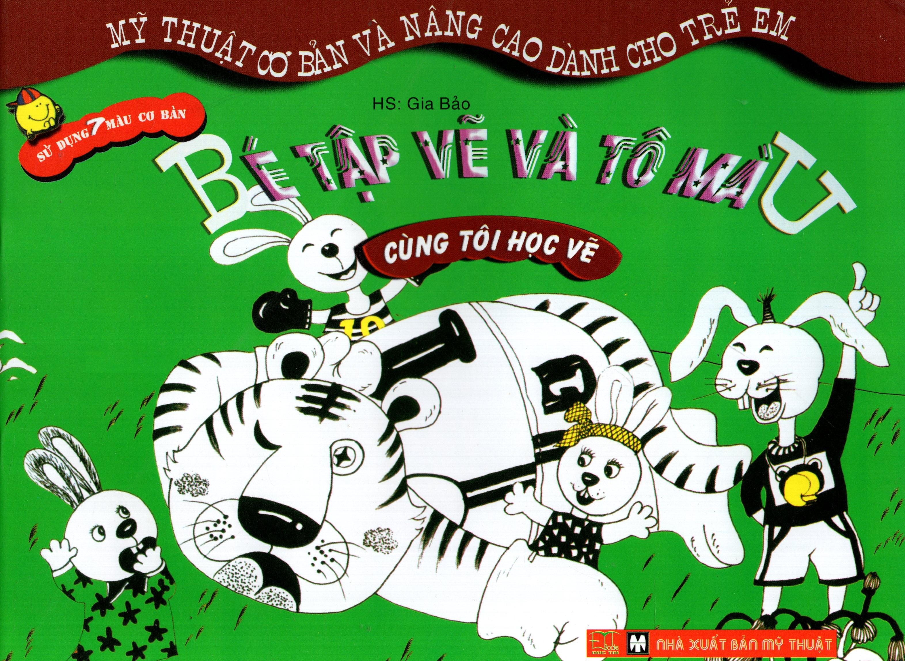 Bìa sách Bé Tập Vẽ Và Tô Màu: Cùng Tôi Học Vẽ