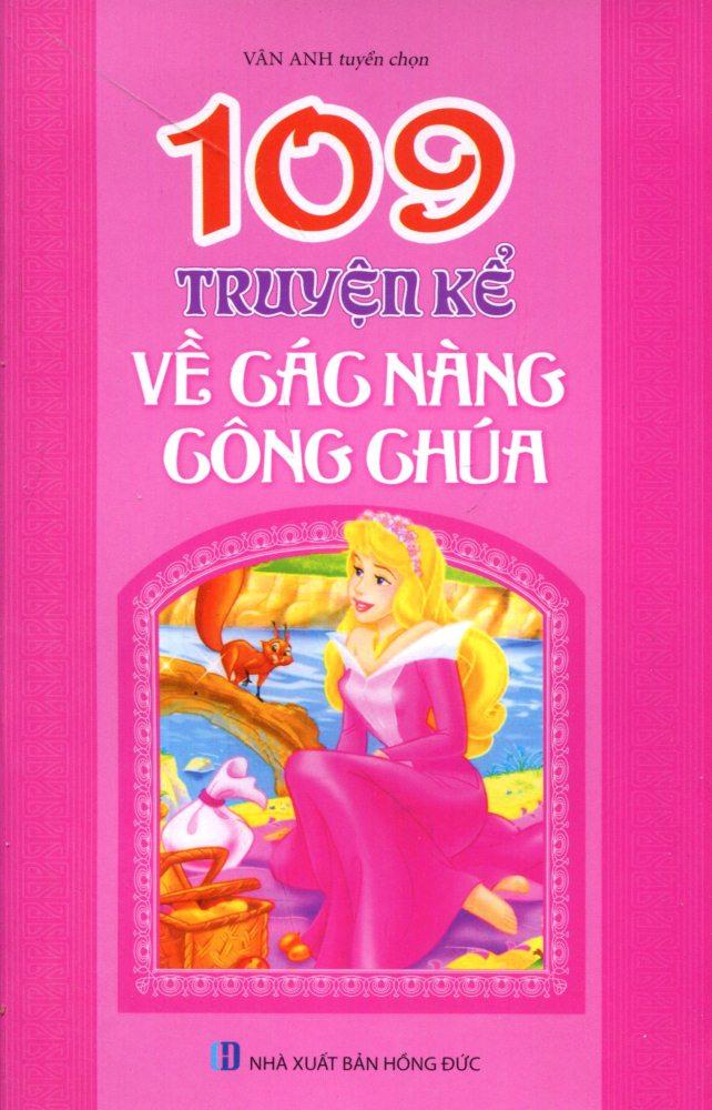 Bìa sách 109 Truyện Kể Về Các Nàng Công Chúa