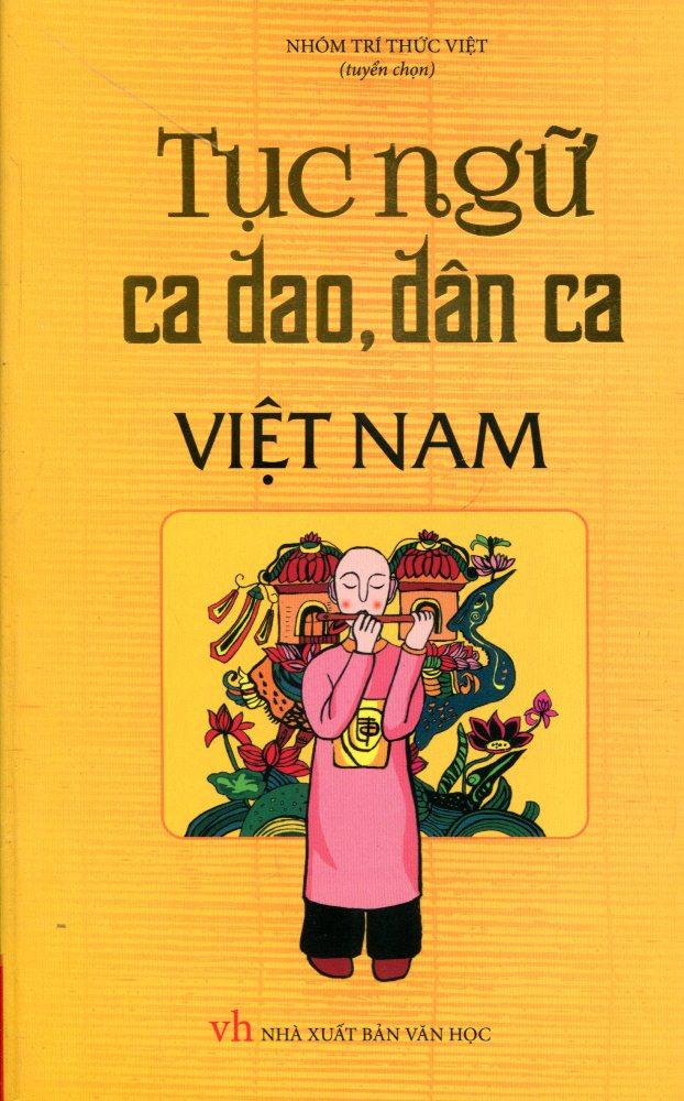 Bìa sách Tục Ngữ, Ca Dao, Dân Ca Việt Nam
