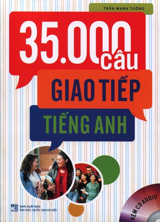 Bìa sách 35.000 Câu Giao Tiếp Tiếng Anh (Kèm CD)