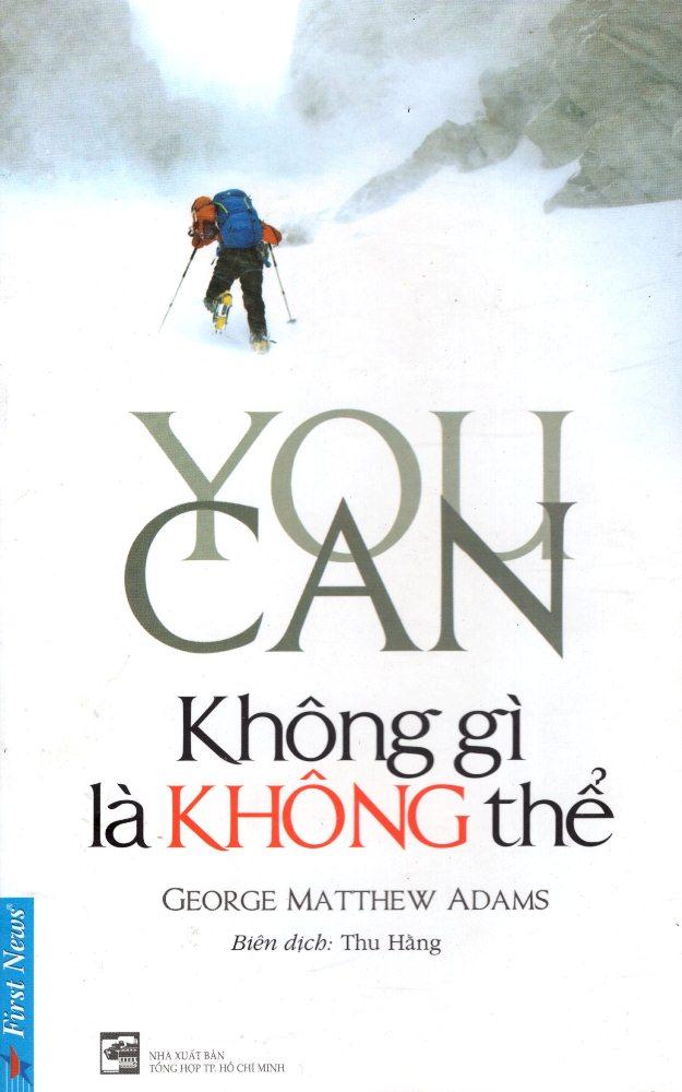Bìa sách You Can - Không Gì Là Không Thể (Tái Bản)