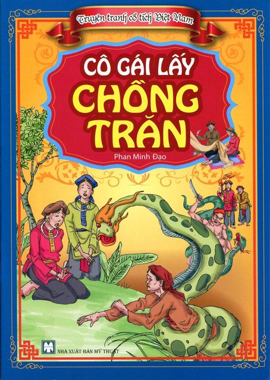 Bìa sách Truyện Tranh Cổ Tích Việt Nam - Cô Gái Lấy Chồng Trăn
