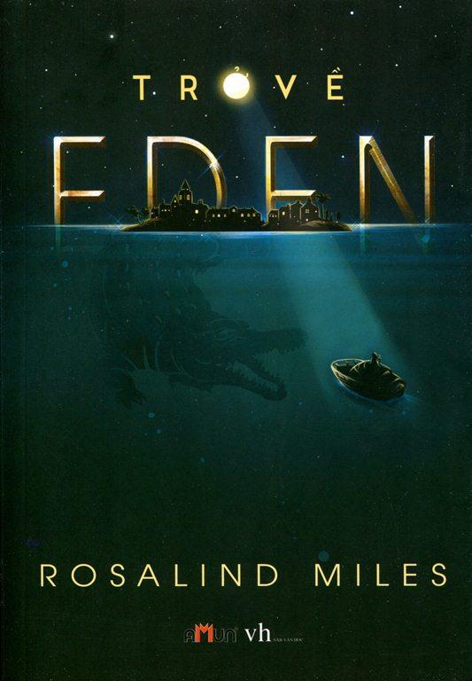 Bìa sách Trở Về Eden (Đinh Tị)