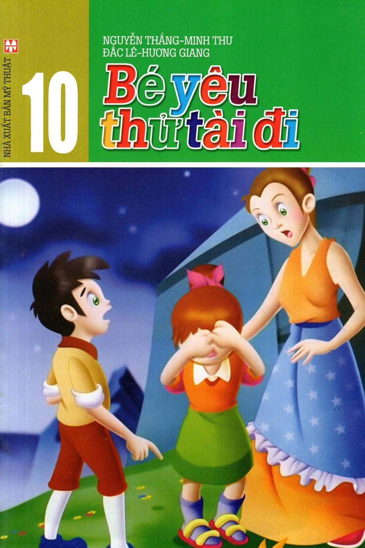 Bìa sách Bé Yêu - Thử Tài Đi (Tập 10)