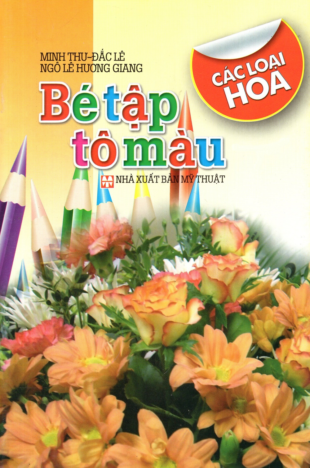 Bìa sách Bé Tập Tô Màu: Các Loại Trái Hoa