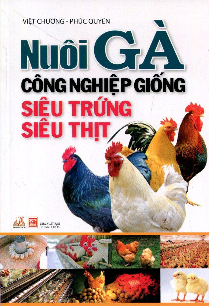 Bìa sách Nuôi Gà Công Nghiệp Giống Siêu Trứng, Siêu Thịt (Tái Bản)