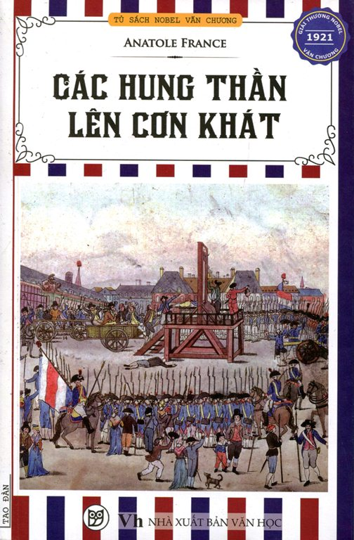 Bìa sách Tủ Sách Nobel Văn Chương - Các Hung Thần Lên Cơn Khát