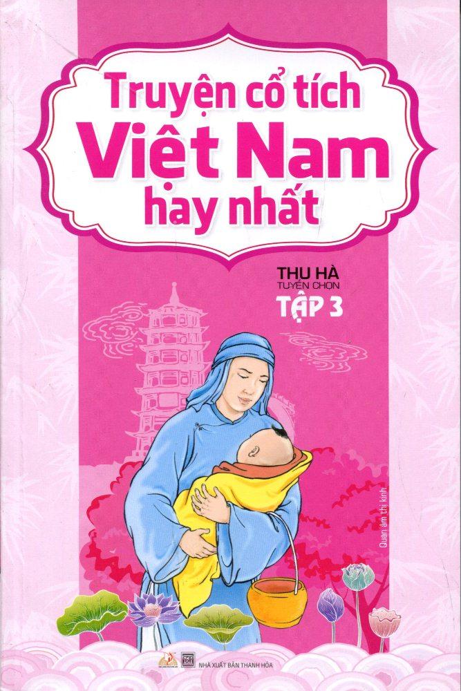 Bìa sách Truyện Cổ Tích Việt Nam Hay Nhất (Tập 3)