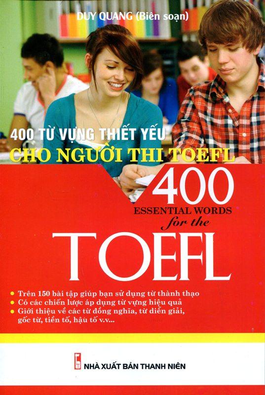 Bìa sách 400 Từ Vựng Thiết Yếu Cho Người Thi TOEFL