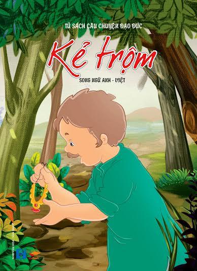 Bìa sách Tủ Sách Câu Chuyện Đạo Đức - Kẻ Trộm (Song Ngữ Anh - Việt)